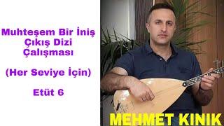 Mehmet KINIK - Uzun Sap Bağlama Çıkış Egzersizleri (Etüt 6)