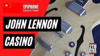 Epiphone Inspired By John Lennon Casino Review & Demo