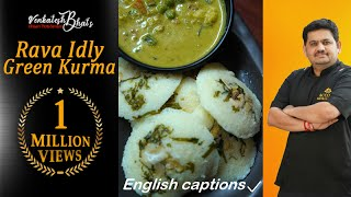 venkatesh bhat makes rava idly and green kurma | suji ki idly | rava idli recipe | suji idli recipe