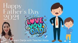 Father's Day Vocabulary|Celebrate Father's Day In Moroccan Arabic( Darija)