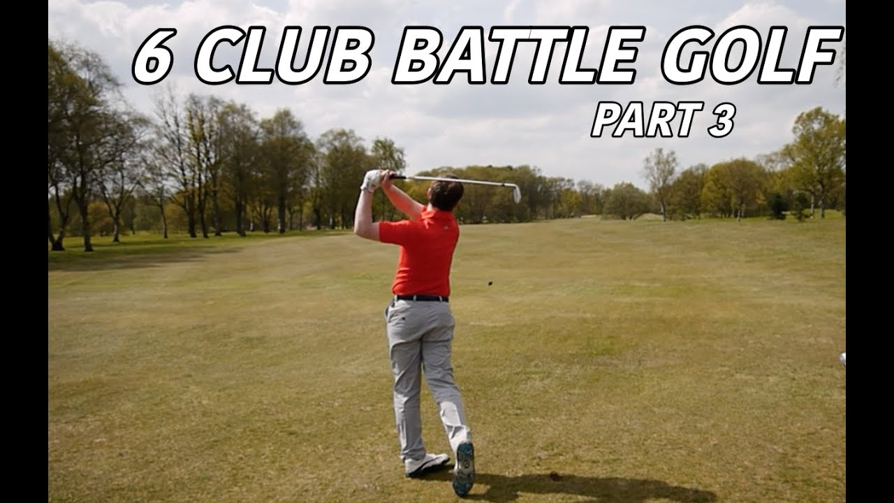 6 club battle golf part 3 youtube. Black Bedroom Furniture Sets. Home Design Ideas