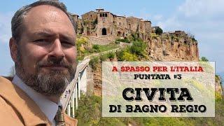 Civita di Bagnoregio - A spasso per l'Italia #3