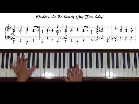 Wouldn't It Be Loverly My Fair Lady Piano Cover with Tutorial