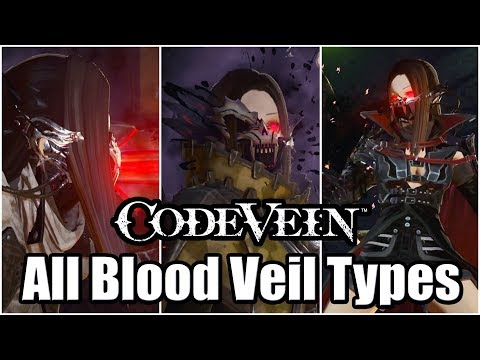 Repeat CODE VEIN - All Blood Veil Types So Far | Parry