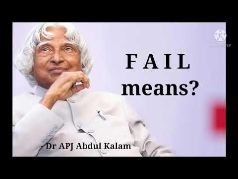 F A I L means? APJ Abdul Kalam | Inspirational Quotes
