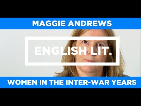 ENGLISH LIT. - Maggie Andrews  - Women in the inter-war years