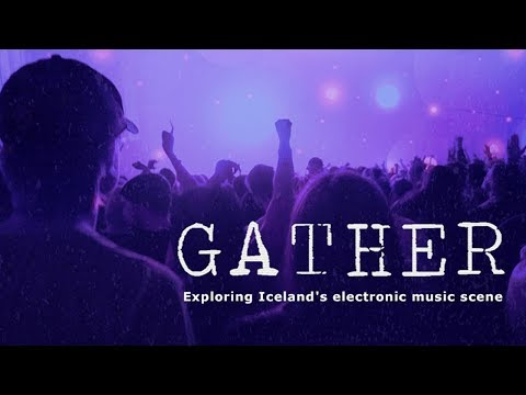 Gather: Exploring Iceland's electronic music scene