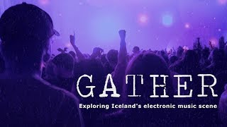 Gather: Exploring Iceland