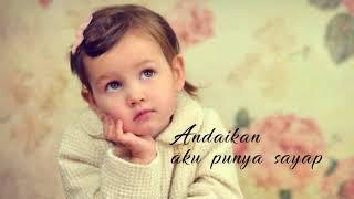Andai Aku Punya Sayap - Dewi Lestari (lyrics)