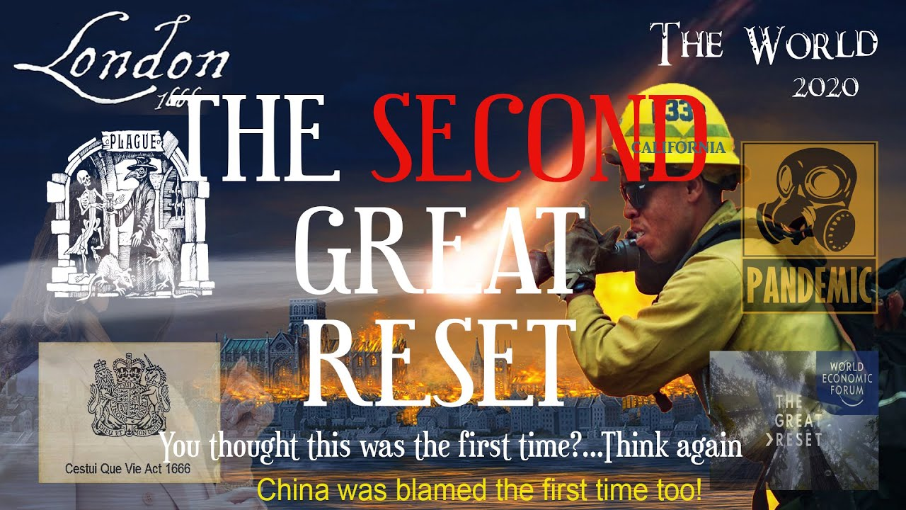 Great Fire of London 1666 Vs 2020 The Second Great Reset