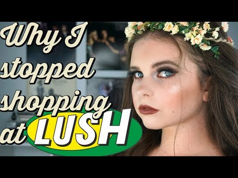 Why I Stopped Shopping at Lush!