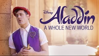 A Whole New World - Disney's Aladdin - Music Video - Nick Pitera (Cover)