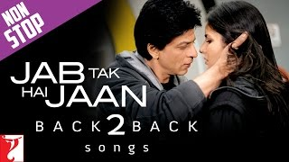 Video #Back2Back: Jab Tak Hai Jaan | Shah Rukh Khan | Katrina Kaif | Anushka Sharma | A. R. Rahman download MP3, 3GP, MP4, WEBM, AVI, FLV September 2018