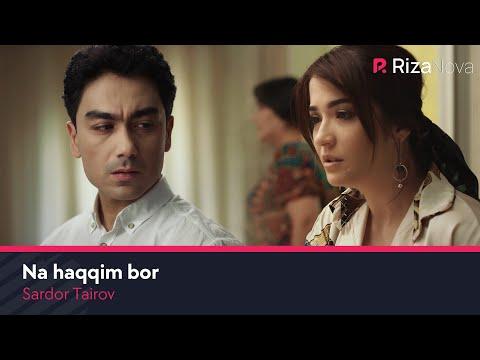 Sardor Tairov - Na haqqim bor (Official Music Video)