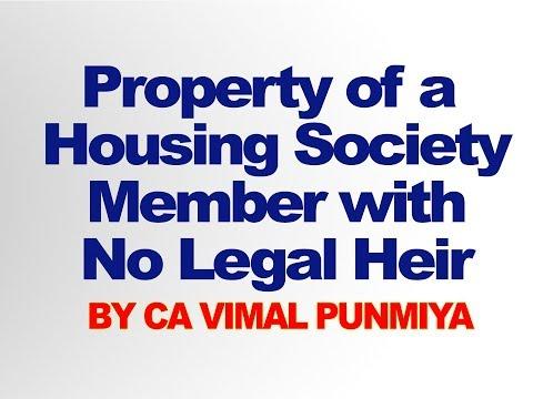 Property of a housing society member with no legal heir ? CA Vimal Punmiya