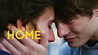 lucas & eliott | to build a home