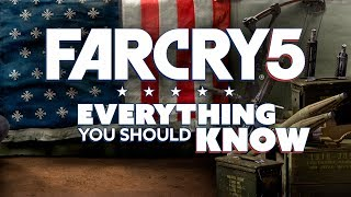 Far Cry 5: What You Should Know - The Know Game News