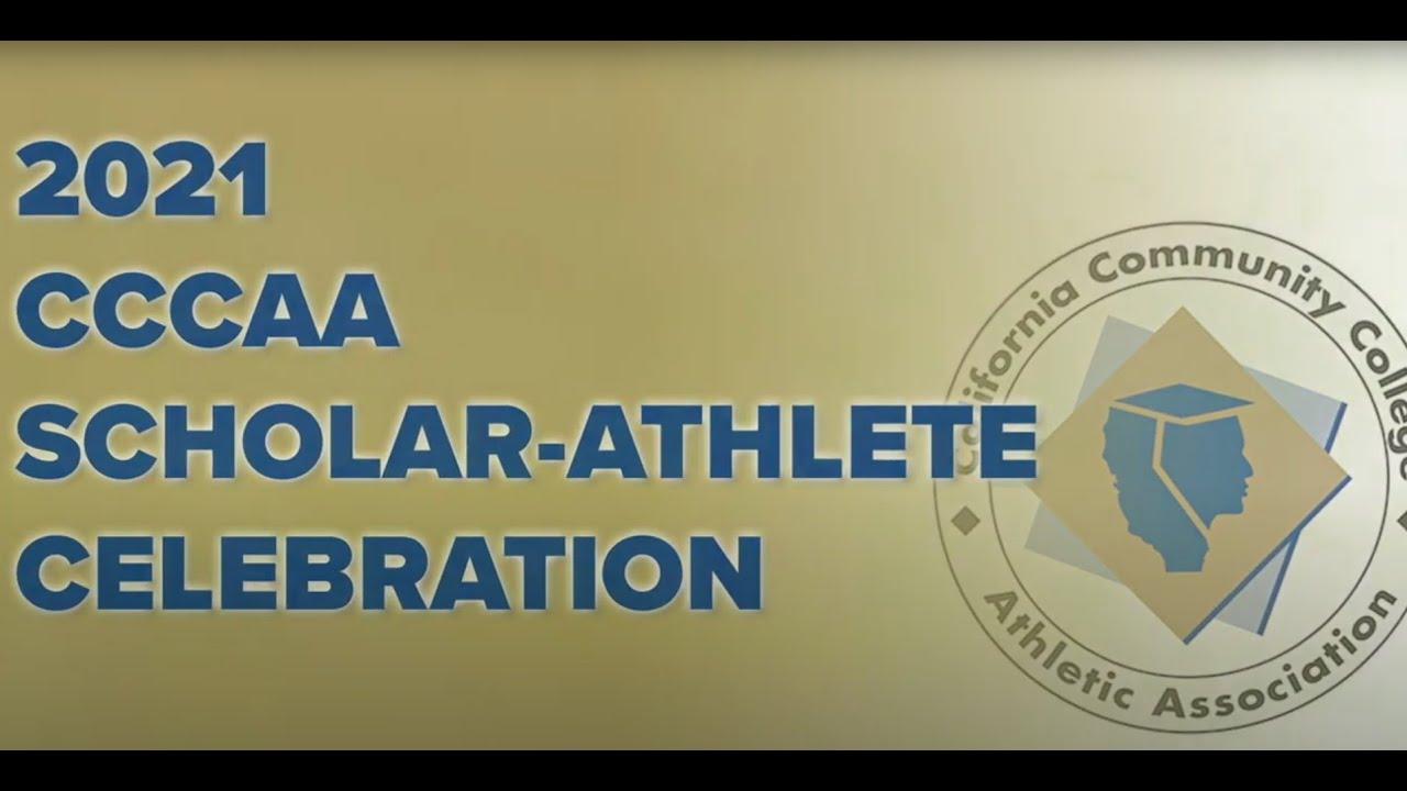 Watch the 2021 CCCAA Scholar-Athlete Celebration