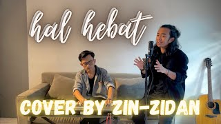 HAL HEBAT - GOVINDA   Cover Zinidin Zidan ( Kopipanas111 )