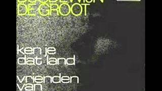 Watch Boudewijn De Groot Ken Je Dat Land video