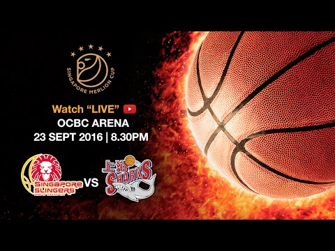 Basketball: ​Singapore Slingers vs Shanghai Sharks 上海大鲨鱼 | Singapore Merlion Cup 2016