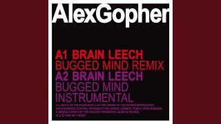 Brain Leech (bugged mind Remix)