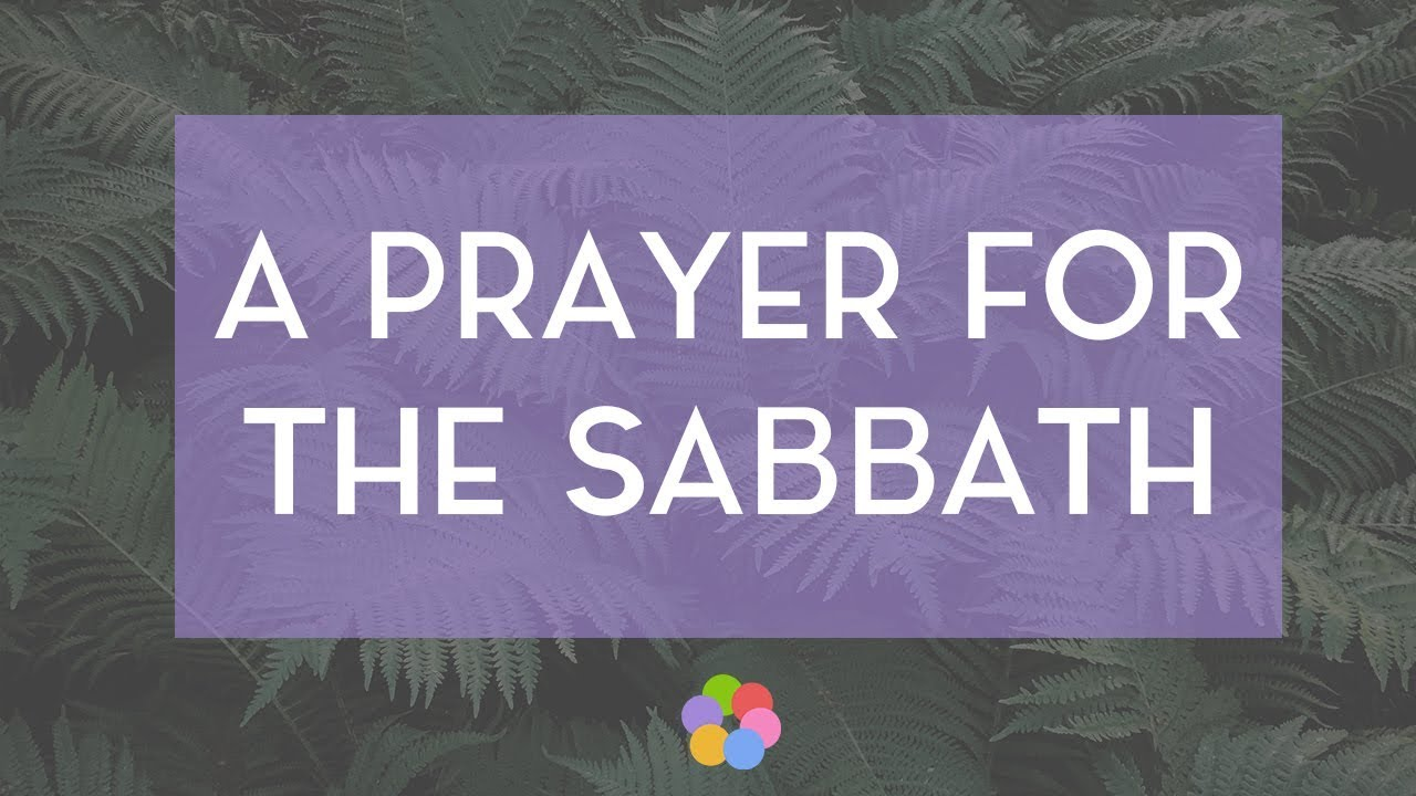 A Prayer for the Sabbath