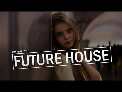 FUTURE HOUSE! -  APRIL 2018