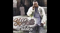 Yo Gotti- Back 2 Da Basics Full Album