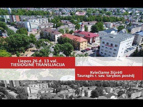 Tauragės rajono savivaldybė. 2017-07-26 . Tarybos posėdis