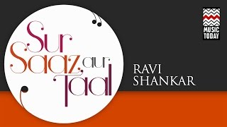 Sur Saaz Aur Taal - Ravi Shankar | Volume 2 | Audio Jukebox | Classical | Instrumental
