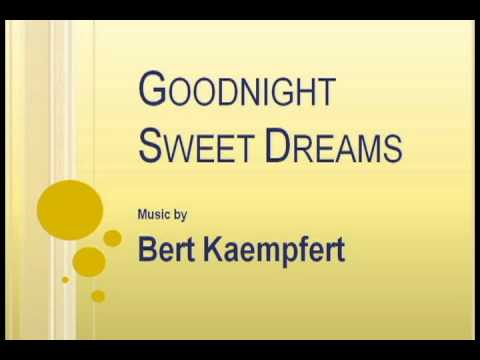 Bert Kaempfert - Goodnight Sweet Dreams K-POP Lyrics Song