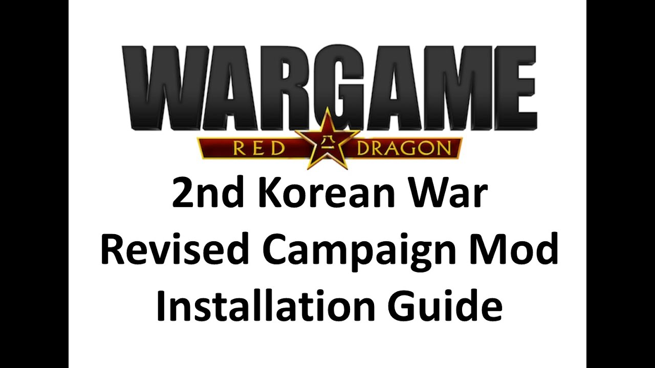 Wargame Red Dragon - How To Install The Revised Campaign Mod