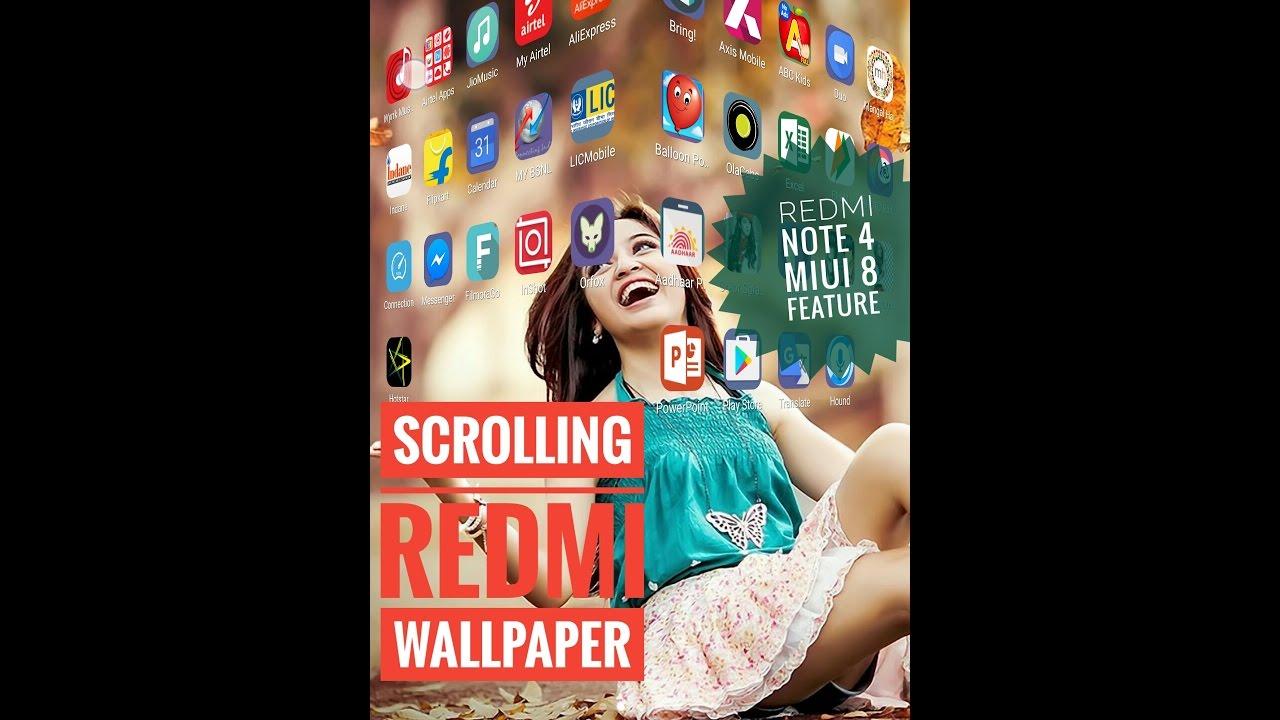 [Latest] Scrolling wallpaper Redmi Note 4, Redmi Note 3 & MIUI 8