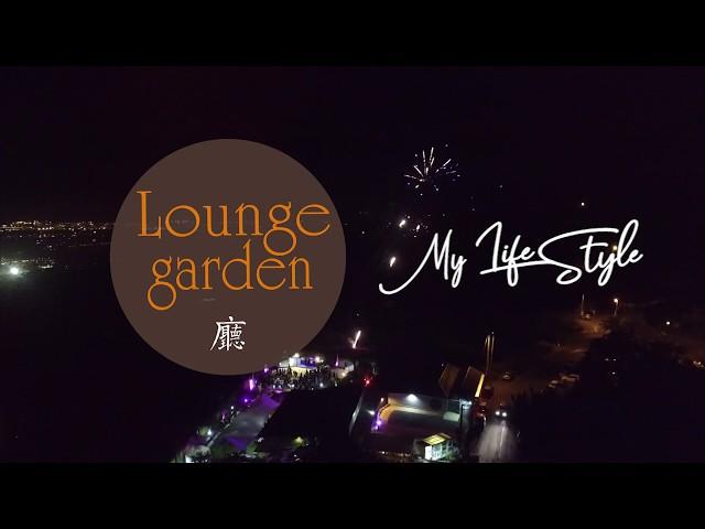 Lounge Garden - Un lieu unique et innovant !