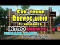 DJ INTRO JINGLE BREWOG original V2 YANG DI PUTAR DI SUMBERSEWU BANYUWANGI