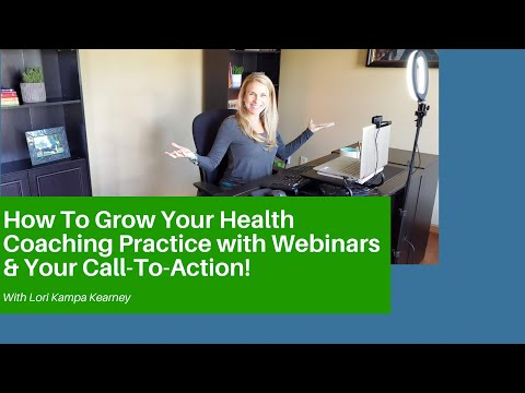 How Webinars Grow Your Health Coaching Business and Your CTA
