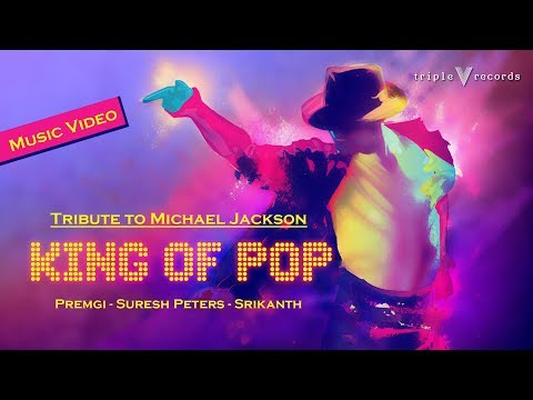 King Of Pop - Tribute to Michael Jackson | Premgi | Suresh Peters