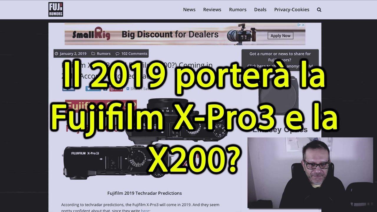 Il 2019 porterà la Fujifilm X-Pro3 e la X200?