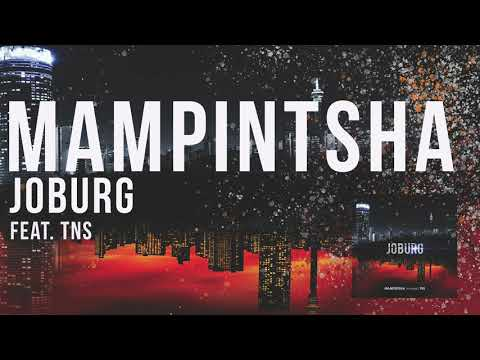 mampintsha---joburg-feat.-tns-(official-audio)