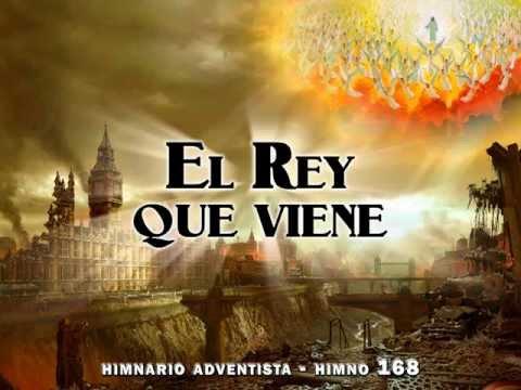 Himno #168 - El Rey que Viene