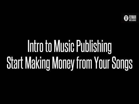 Introduction to Music Publishing. How to Make Money from your Songs
