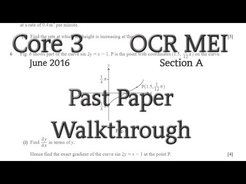 OCR MEI C3 Past Paper Walkthrough (Section A)(June 2016)