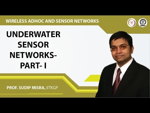 Underwater Sensor Networks- Part- I