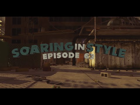 SoaRing In Style! - Episode 63 by SoaR Coap & SoaR Vash