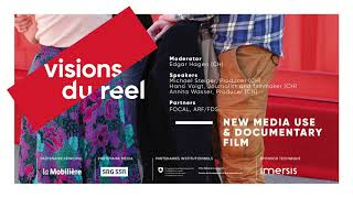New Media Use & Documentary Film | Podcast Doc Think Tank Visions du Réel 2018