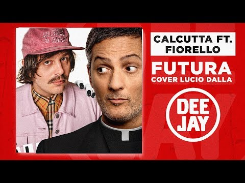 Calcutta feat. Fiorello - Futura (Cover Lucio Dalla)