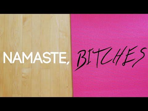 """Namaste, Bitches - Episode 3 """"Sacred Space"""""""