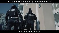 Blokkmonsta & Schwartz - Flashback [distri TV PREMIERE]