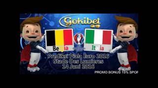 Prediksi Bola Belgia vs Italia 14 Juni 2016(PROMO BONUS 15% SPORTBOOKS HANYA DI GOKIBET.INFO Call & SMS. +855979377716 Blackberry. 2B42F758., 2016-06-10T06:41:20.000Z)
